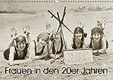 Frauen in den 20er Jahren (Wandkalender 2019 DIN A3 quer): Von Straßenbahn bis Strandurlaub (Monatskalender, 14 Seiten ) (CALVENDO Menschen)