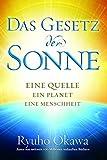 Das Gesetz der Sonne: Eine Quelle, ein Planet, eine Menschheit