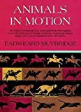 Animals in Motion (Dover Anatomy for Art...