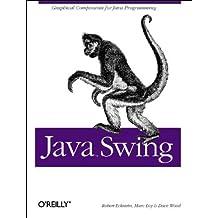 Java Swing (Java (O'Reilly)) by Robert Eckstein (1998-09-11)