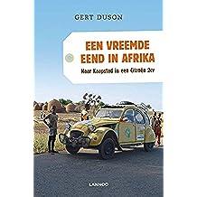 Een vreemde eend in Afrika (E-boek) (Dutch Edition)