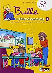 Bulle CP  Cahier d'exercices n°1