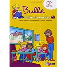 Bulle CP • Cahier d'exercices n°1