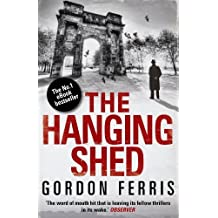 The Hanging Shed (Douglas Brodie series) by Gordon Ferris (2012-10-10)