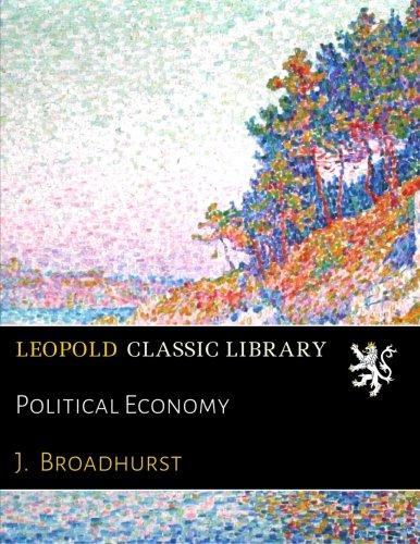Political Economy por J. Broadhurst