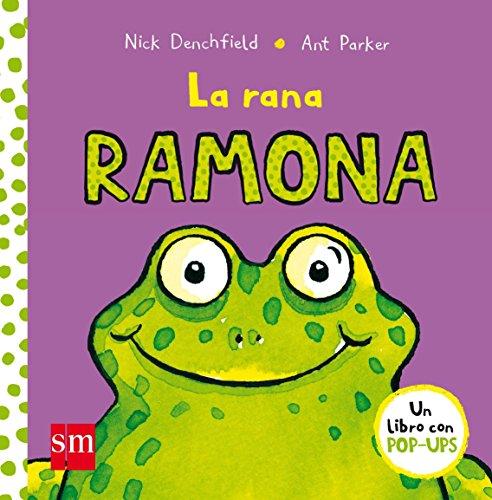 La rana Ramona (El pollo Pepe y sus amigos) por Nick Denchfield