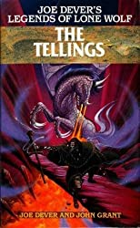 The Tellings (Legends of Lone Wolf) by Joe Dever (1993-05-20)