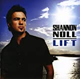 Songtexte von Shannon Noll - Lift