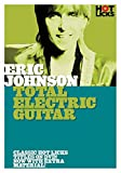 Hot Licks: Eric Johnson - Total Electric Guitar. Für Gitarre