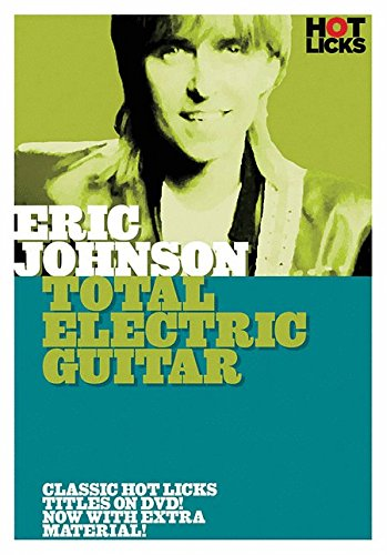hot-licks-eric-johnson-total-electric-guitar-uk-import