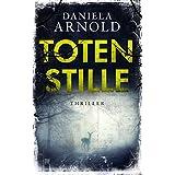Totenstille: Thriller