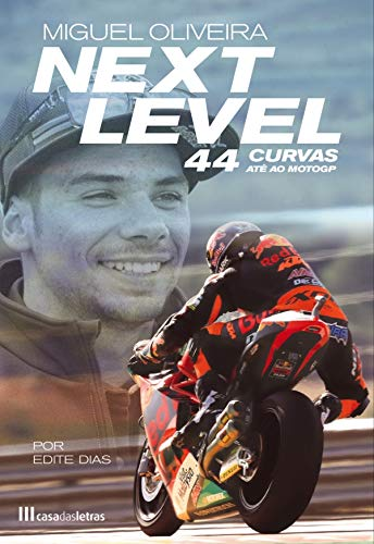 Next Level: 44 Curvas Até ao MotoGP (Portuguese Edition)
