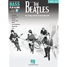 13: The Beatles: Bass Play-along, Includes Downloadable Audio