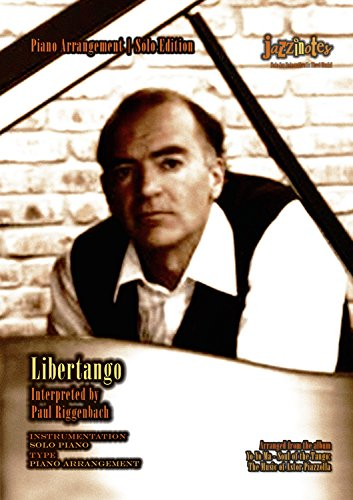 Libertango (Noten arrangiert für Klavier) (Piazzolla-noten-klavier)