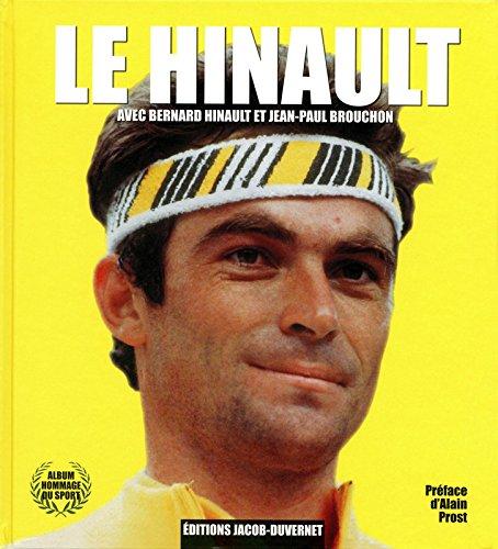 Le Hinault par Bernard Hinault, Jean-Paul Brouchon