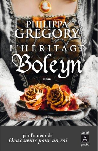 L'heritage Boleyn (Romans étrangers t. 164) par Philippa Gregory