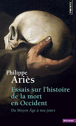 Essais sur l'histoire de la mort en Occident. Du M