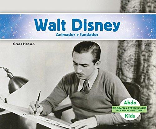 walt-disney-animador-y-fundador-walt-disney-animator-founder-biografias-personas-que-han-hecho-histo