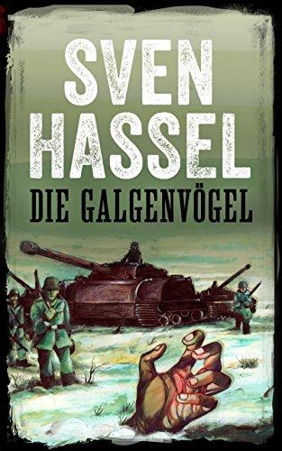 DIE GALGENVÖGEL: Deutsch Ausgabe (Sven Hassel Serie Zweiter Weltkrieg)