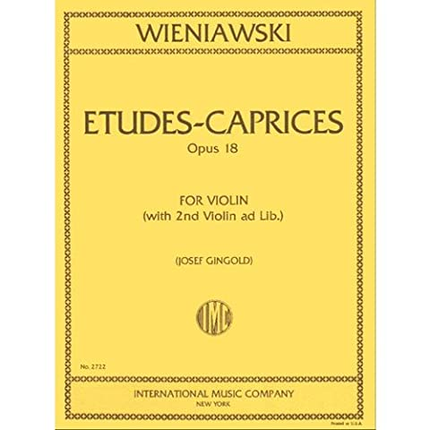 Wieniawski Henryk Etudes Caprices, Op. 18 Violin solo with optional 2nd Violin part - Josef Gingold