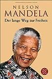 Der lange Weg zur Freiheit: Autobiographie