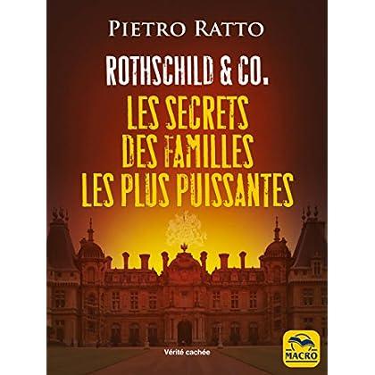 Rothschild & Co: Les secrets des familles les plus puissantes (Vérités Cachées)