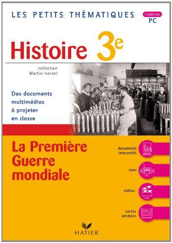 les-petits-thematiques-histoire-3e-la-premiere-guerre-mondiale-cd-rom-pc