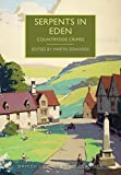Serpents in Eden: Countryside Crimes (British Library Crime Classics)