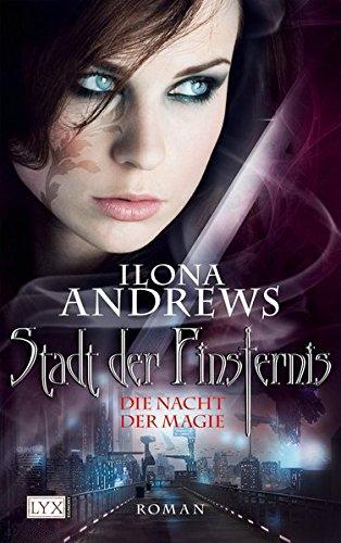 Die Nacht der Magie (Stadt der Finsternis, Band 1)