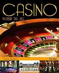 Casino : Plaisir du jeu