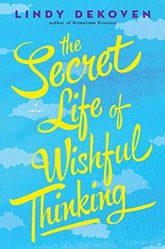 The Secret Life of Wishful Thinking (English Edition)
