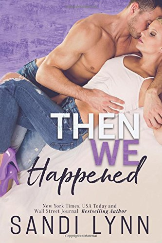 The We Happened: Volume 2 (Happened Series)
