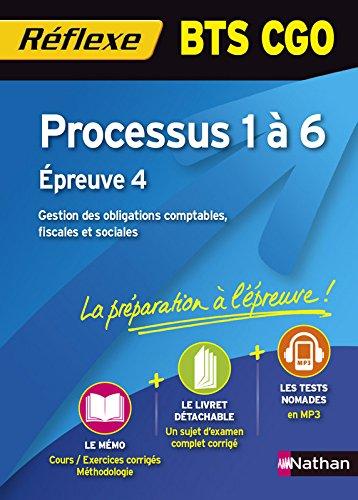 Processus 1 à 6 - Épreuve 4 BTS CGO par Sylvie Chamillard