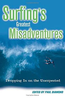 Surfing's Greatest Misadventures (English Edition) par [Diamond, Paul]