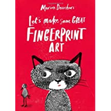 Let's Make Some Great Fingerprint Art by Marion Deuchars (2012-10-10)