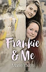 Frankie & Me: The Third Book in the Dani Moore Trilogy