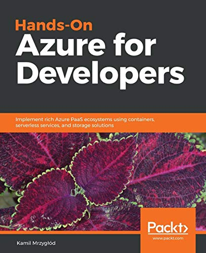 Hands-On Azure for Developers por Kamil Mrzyglód