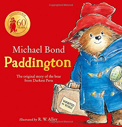 Paddington: The original story of the bear from Darkest Peru por Michael Bond
