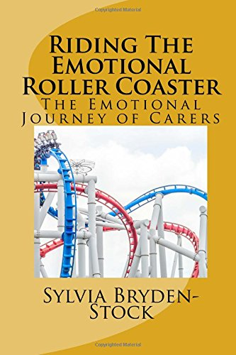 Riding The Emotional Roller Coaster: The Emotional Journey of Carers (Stock Coaster)
