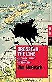 Crossing the Line: Australias Secret History in the Timor Sea (Redback)