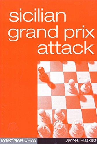 Sicilian Grand Prix Attack (Everyman Chess) by James Plaskett (31-Aug-2000) Paperback