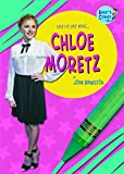 Chloe Moretz (Randy's Corner: Day by Day with ...) by John Bankston (31-Dec-2012) Library Binding