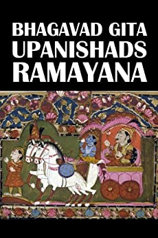 The Bhagavad Gita, The Upanishads, and The Ramayana [Annotated] (Civitas Library Classics) (English Edition) par [Various]