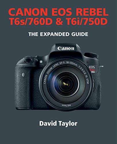 canon-eos-rebel-t6s-760d-t6i-750d-the-expanded-guide