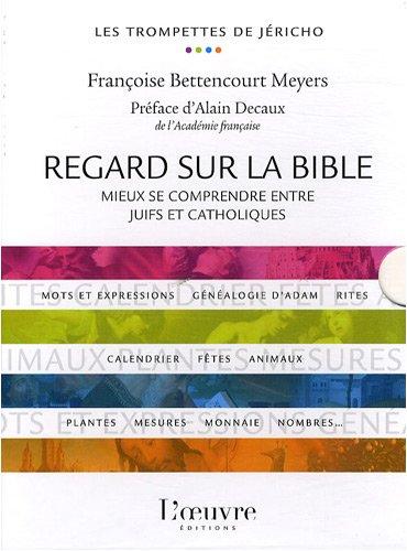 Regard sur la bible, coffret en 5 volumes : Mieux se comprendre entre juifs et catholiques