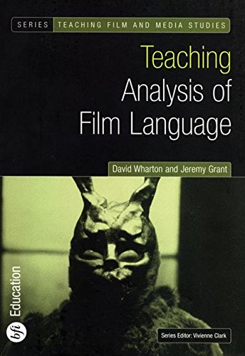 Teaching Analysis of Film Language (Teaching Film and Media Studies)