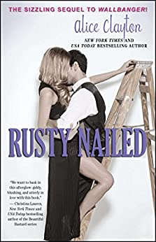 Rusty Nailed (The Cocktail Series) von [Clayton, Alice]