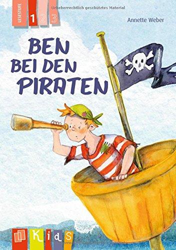 Lesen 3 Stufe (Ben bei den Piraten - Lesestufe 1 (KidS - Klassenlektüre in drei Stufen))
