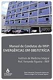 Manual de condutas do IMIP: Emergências em Obstetrícia