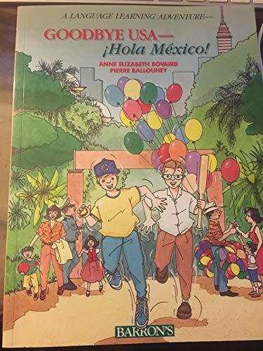 Goodbye USA: Hola Mexico! par Anne Elizabeth Bovaird